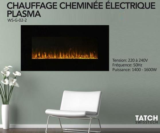 CHAUFFAGE ÉLECTRIQUE CHEMINEE PLASMA - TATCH - WS-G-02-2