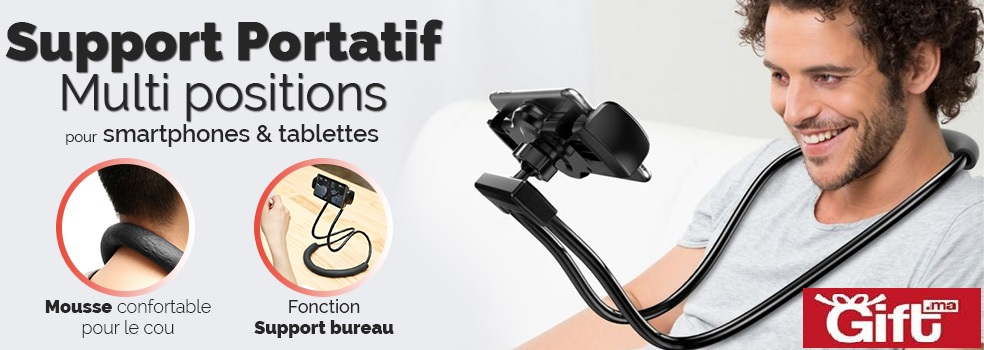 support portatif Multi Position pour Smartphones & Tablettes Chez Gift.Ma Boutique des cadeaux aux meilleurs prix en ligne au Maroc